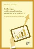 Die Erfassung von versicherungsmathematischen Gewinnen und Verlusten nach IAS 19: Die Bilanzierung von Pensionsrückstellungen (eBook, PDF)