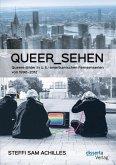 queer_sehen: Queere Bilder in U.S.-amerikanischen Fernsehserien von 1990-2012 (eBook, PDF)