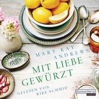 Mit Liebe gewürzt (Mängelexemplar) - Andrews, Mary Kay