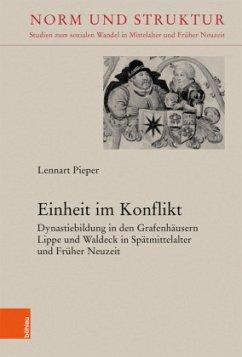 Einheit im Konflikt - Pieper, Lennart