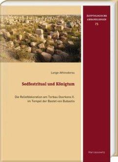 Sedfestritual und Königtum - Lange-Athinodorou, Eva