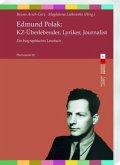 Edmund Polak: KZ-Überlebender, Lyriker, Journalist