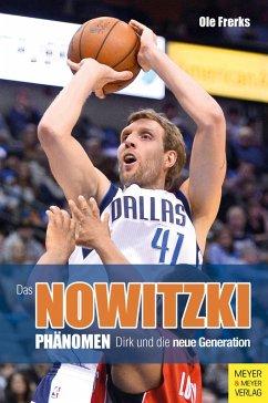 Das Nowitzki-Phänomen (eBook, ePUB) - Frerks, Ole