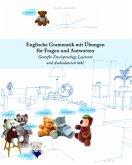 Englische Grammatik mit Übungen für Fragen und Antworten, m. 16 Audio