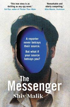 The Messenger (eBook, ePUB) - Malik, Shiv