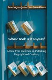 Whose Book is it Anyway? (eBook, ePUB)