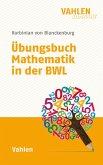Übungsbuch Mathematik in der BWL (eBook, PDF)