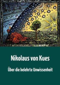 Über die belehrte Unwissenheit (eBook, ePUB)