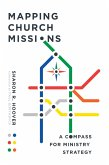 Mapping Church Missions (eBook, ePUB)