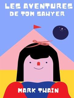 Les aventures de Tom Sawyer (eBook, ePUB)