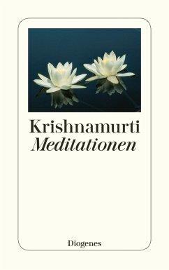 Meditationen (eBook, ePUB) - Krishnamurti, Jiddu