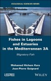 Fishes in Lagoons and Estuaries in the Mediterranean 3A (eBook, PDF)
