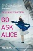 Go Ask Alice (eBook, ePUB)