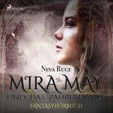 Mira May und das Zauberhandy (Ungekürzt) (MP3-Download)