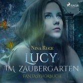 Lucy im Zaubergarten (Ungekürzt) (MP3-Download)