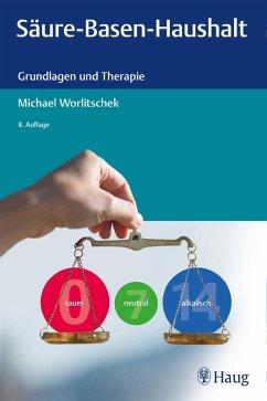 Säure-Basen-Haushalt (eBook, ePUB) - Worlitschek, Michael