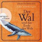 Der Wal und das Ende der Welt (Ungekürzte Lesung) (MP3-Download)
