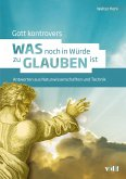 Gott kontrovers (eBook, ePUB)