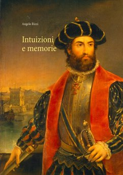 Intuizioni e memorie (eBook, ePUB) - Rizzi, Angelo