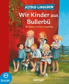 Wir Kinder aus Bullerbü Bd.1 (eBook, ePUB)