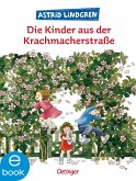 Die Kinder aus der Krachmacherstraße (eBook, ePUB)