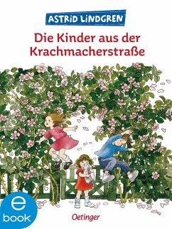 Die Kinder aus der Krachmacherstraße (eBook, ePUB) - Lindgren, Astrid