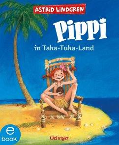 Pippi in Taka-Tuka-Land (eBook, ePUB) - Lindgren, Astrid