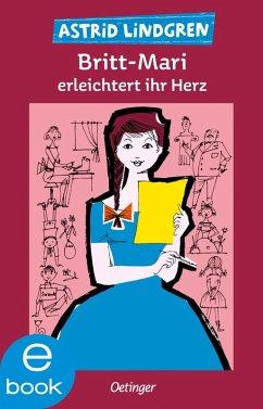 Britt-Mari erleichtert ihr Herz (eBook, ePUB) - Lindgren, Astrid