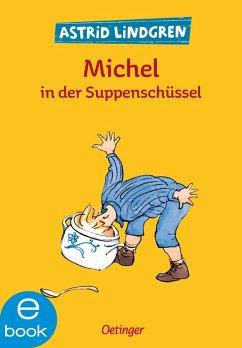 Michel in der Suppenschüssel (eBook, ePUB) - Lindgren, Astrid