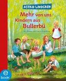 Mehr von uns Kindern aus Bullerbü (eBook, ePUB)