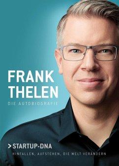 Frank Thelen - Die Autobiografie (Mängelexemplar) - Thelen, Frank