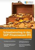 Schnelleinstieg in das SAP-Finanzwesen (FI) - 2., erweiterte Auflage (eBook, ePUB)