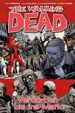 Verdorben bis ins Mark / The Walking Dead Bd.31 (eBook, PDF)