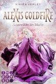 Alexis Goldfire. Auserwählte der Macht (eBook, ePUB)