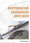 Historische Eisenbahnbrücken. (eBook, PDF)