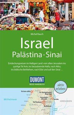 DuMont Reise-Handbuch Reiseführer Israel, Palästina, Sinai (eBook, ePUB) - Rauch, Michel
