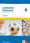 Lambacher Schweizer Mathematik 6 - G9. Ausgabe Nordrhein-Westfalen. Arbeitsheft plus Lösungsheft Klasse 6
