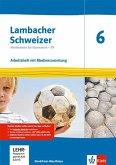 Lambacher Schweizer Mathematik 6 - G9. Arbeitsheft plus Lösungsheft und Lernsoftware Klasse 6. Ausgabe Nordrhein-Westfalen