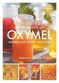 Das große Buch vom OXYMEL