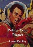 Police Your Planet (eBook, ePUB)