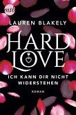 Hard Love - Ich kann dir nicht widerstehen! / Big Rock Bd.6