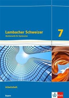 Lambacher Schweizer Mathematik 7. Ausgabe Bayern ab 2017. Arbeitsheft plus Lösungsheft Klasse 7