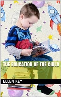 The Education of the Child (eBook, ePUB)