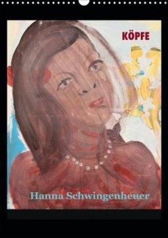 Köpfe 2020 Hanna Schwingenheuer (Wandkalender 2020 DIN A3 hoch)