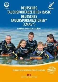 Deutsches Tauchsportabzeichen Basic / Deutsches Tauchsportabzeichen * (CMAS*) - Bredebusch, Peter