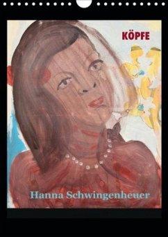 Köpfe 2020 Hanna Schwingenheuer (Wandkalender 2020 DIN A4 hoch)