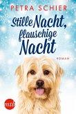 Stille Nacht, flauschige Nacht / Der Weihnachtshund Bd.14
