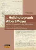 Der Hofphotograph Albert Meyer und die Olympischen Spiele