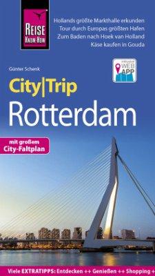 Reise Know-How CityTrip Rotterdam - Schenk, Günter