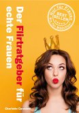 Der Flirtratgeber für echte Frauen (eBook, ePUB)